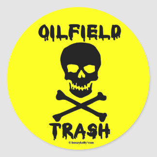 Oil Field Trash Sticker,Jolly Roger,Pirate,Skull Classic Round Sticker
