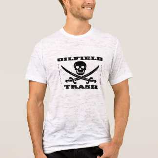 Oil Field Trash T-Shirt,Skull And Crossbones,Oil T-Shirt