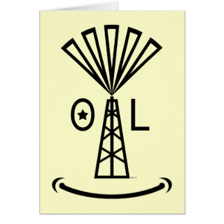 Oil Makes Me Smile Card