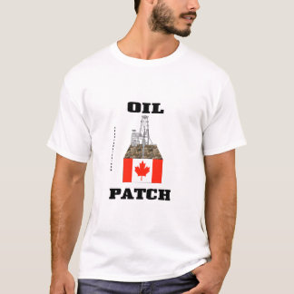 Oil Patch Canada,Oil Field T-Shirt,Oil Rig,Gift T-Shirt