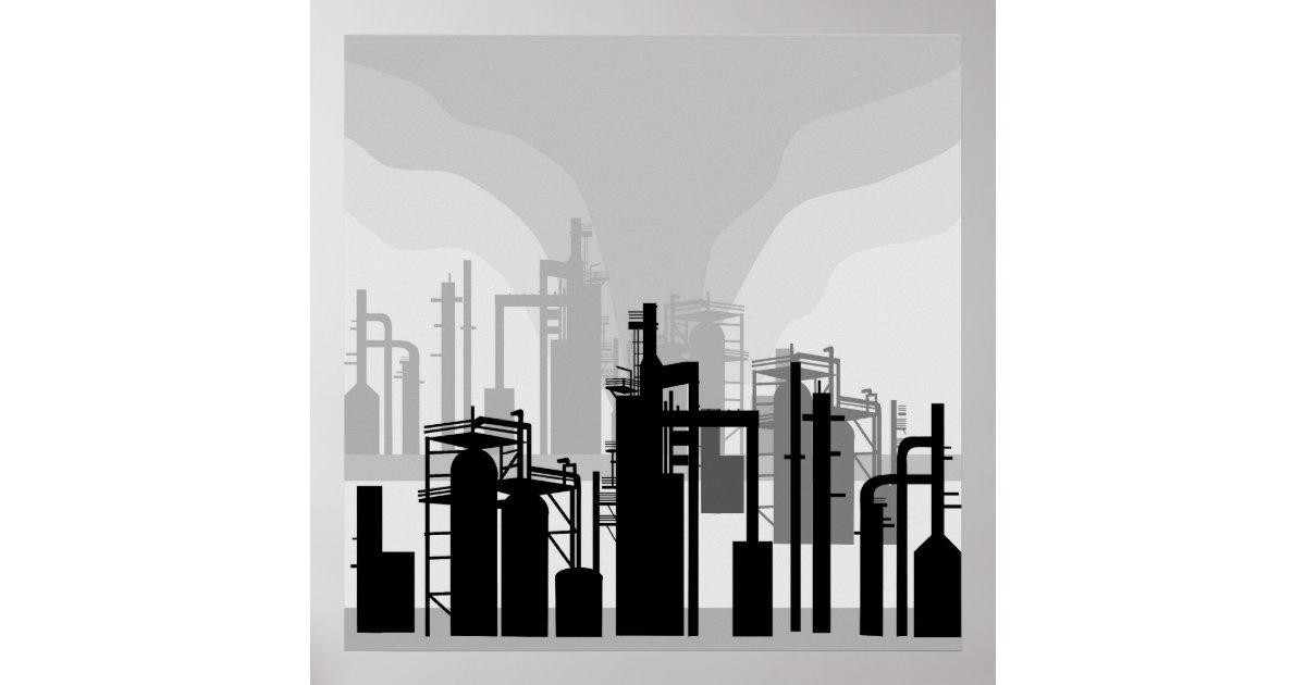 Oil Refinery Environment Poster - Zazzle