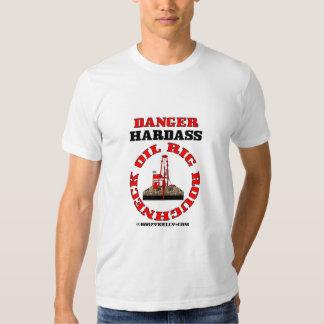 Oil Rig Roughneck,Danger,Hardass,T-Shirt,Oil, T Shirt