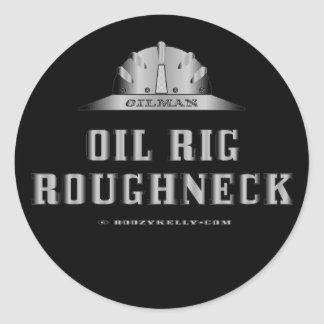 Oil Rig Roughneck,Oil Field Sticker,Drilling Rig Classic Round Sticker