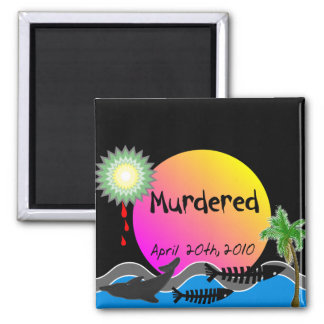 Oil Spill Disaster T-Shirts and Products 2 Inch Square Magnet