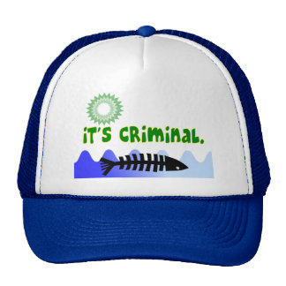 "Oil Spill Gulf Coast ""it's Criminal"" Dead Fish Trucker Hat"