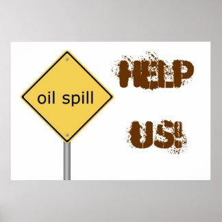 Oil Spill, HELP, US! Print