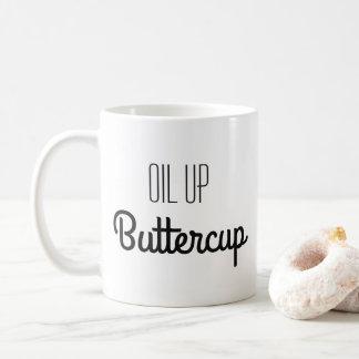Oil Up Buttercup Coffee Mug