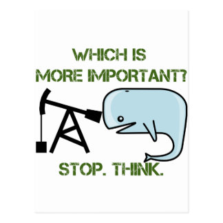 Oil vs. Whale - Which is More Important? Postcard