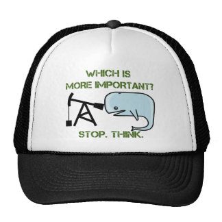 Oil vs. Whale - Which is More Important? Trucker Hat