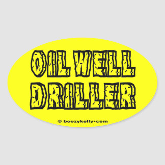 Oil Well Driller,Oil Field,Drilling,Rigs,Offshore Oval Sticker