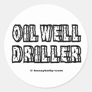 Oil Well Driller,Sticker,Oil Field Trash,Oil,Gas Classic Round Sticker