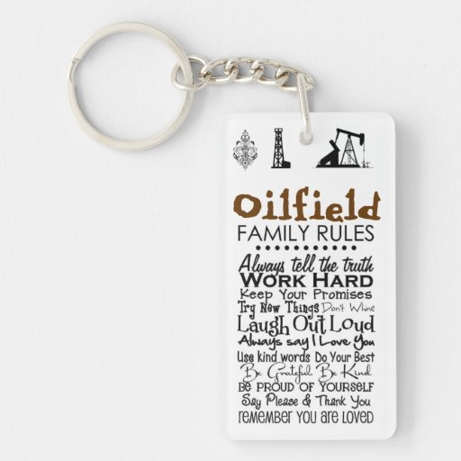 Oilfield Family RULES Keychain