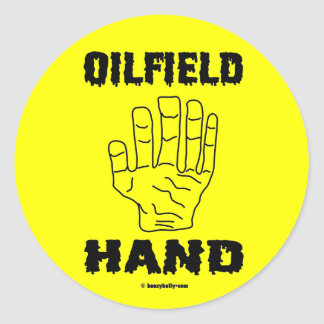 Oilfield Hand,Sticker,Oil,Oilman,Toolhand,Rigs Classic Round Sticker
