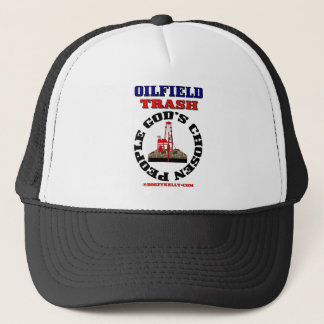 Oilfield Trash God's Chosen People,Oil Rig Hat, Trucker Hat