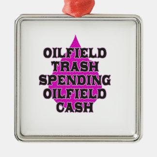 Oilfield Trash Spending Oilfield Cash Metal Ornament