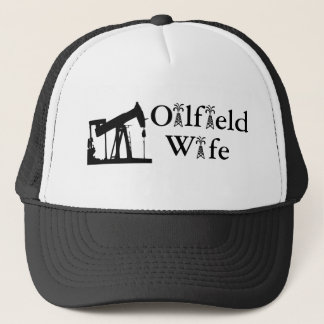 Oilfield Wife Trucker Hat