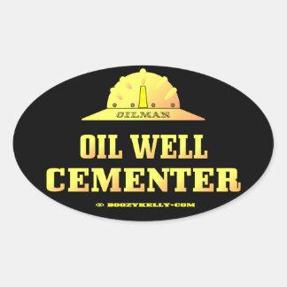 Oilman,Oil Well Cementer,Oil Field,Oil,Gas,Rigs Oval Sticker