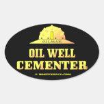 Oilman, pozo de petróleo Cementer, campo Calcomanía Oval