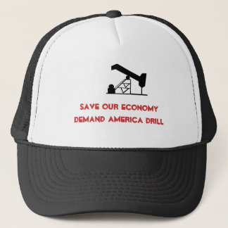 oilrigapplication, Save Our EconomyDemand Ameri... Trucker Hat