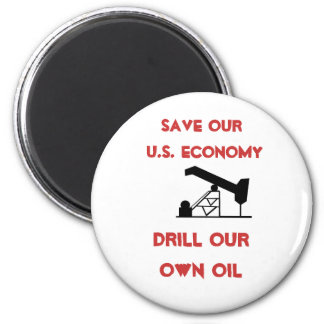 oilrigapplication, Save Our U.S. Economy, Drill... 2 Inch Round Magnet