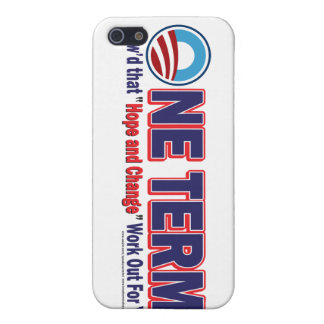 OIne Term - How d that Hope and Change Work Out iPhone 5 Cases