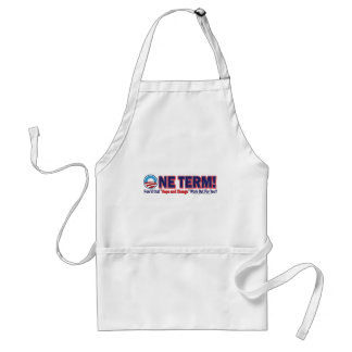 OIne Term - How'd that Hope and Change Work Out Adult Apron