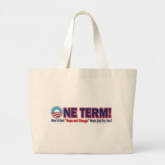 OIne Term - How'd that Hope and Change Work Out Large Tote Bag