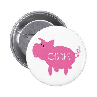 Oink camisetas y regalos rosados del cerdo pin redondo de 2 pulgadas