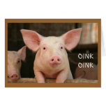 OINK OINK=MISS YOU IN PIG LANGUAGE GREETING CARDS