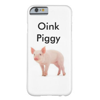 Oink Piggy Barely There iPhone 6 Case