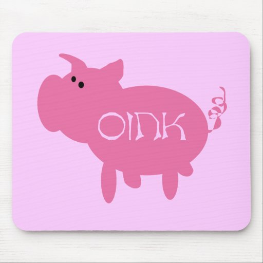Oink Pink Pig Tshirts and Gifts Mouse Pad