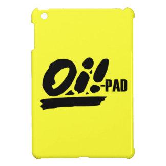 OiPad! The Oi ipad case! Case For The iPad Mini