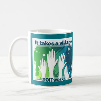 OIT reaching hands: 2 different sides Coffee Mug
