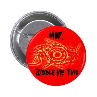Ojo de Mof Pin Redondo De 2 Pulgadas