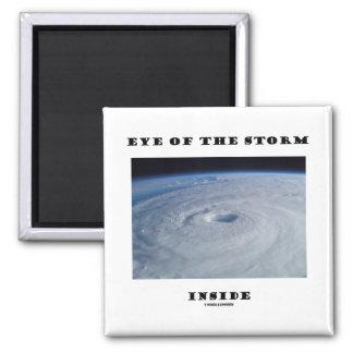 Ojo del interior de la tormenta (el ojo del huracá imán cuadrado