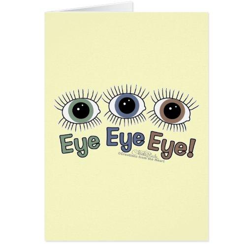 ¡Ojo del ojo del ojo! Tarjeta De Felicitación