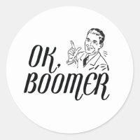 OK Boomer Classic Round Sticker