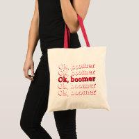 OK Boomer Tote Bag