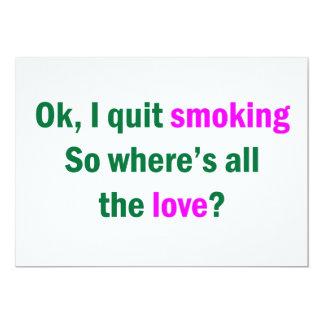 "Ok, I quit smoking 5"" X 7"" Invitation Card"