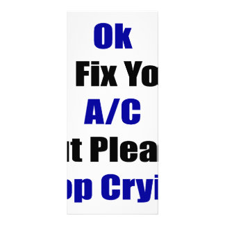 Ok I'll Fix Your AC But Please Stop Crying Custom Rack Cards