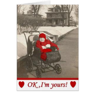 OK, I'm yours Valentine! Card