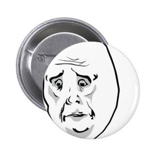 OK Okay face Pinback Buttons