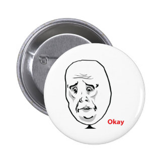 OK Okay face Pins