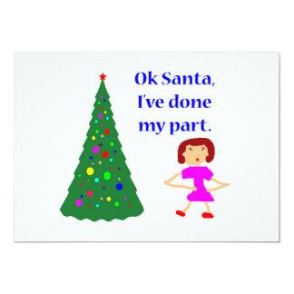 Ok Santa, I've Done My Part Card