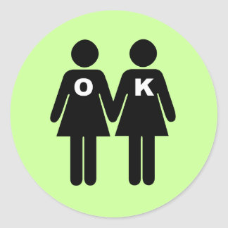 OK TO BE GAY (lesbian) Round Stickers
