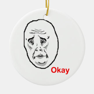 Okay Face Guy Ceramic Ornament