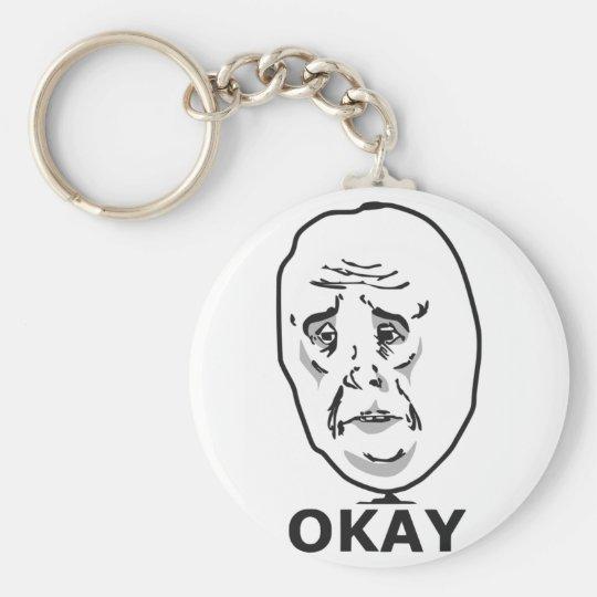Okay Guy Meme Keychain