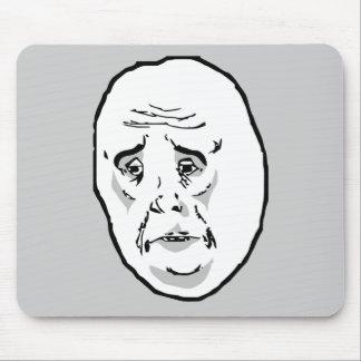 Okay Guy Rage Face Meme Mouse Pad