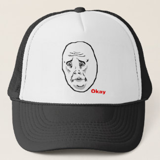 Okay Guy Rage Face Meme Trucker Hat