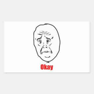 Okay - Meme Rectangular Sticker